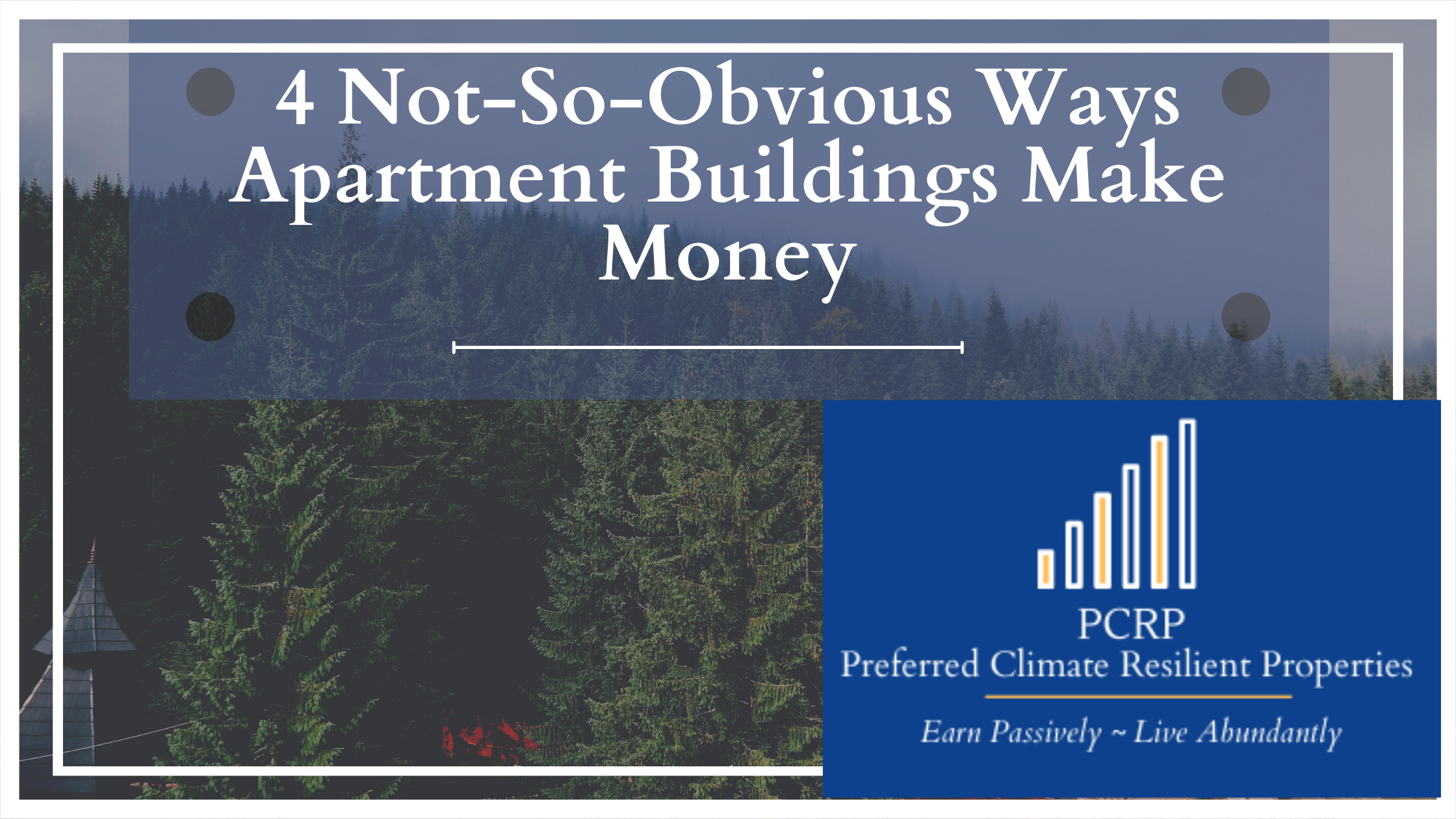 4 Not-So-Obvious Ways Apartments Make Money - Picture of Wooded Area