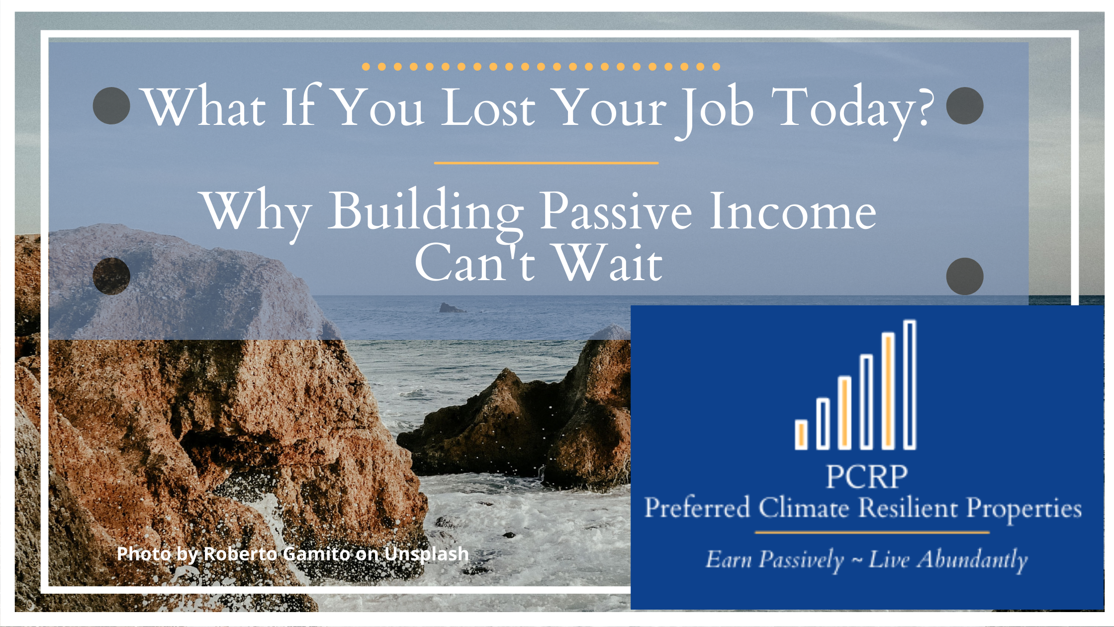 rocky coast - what if you lost your job tomorrow - passive investing can't wait