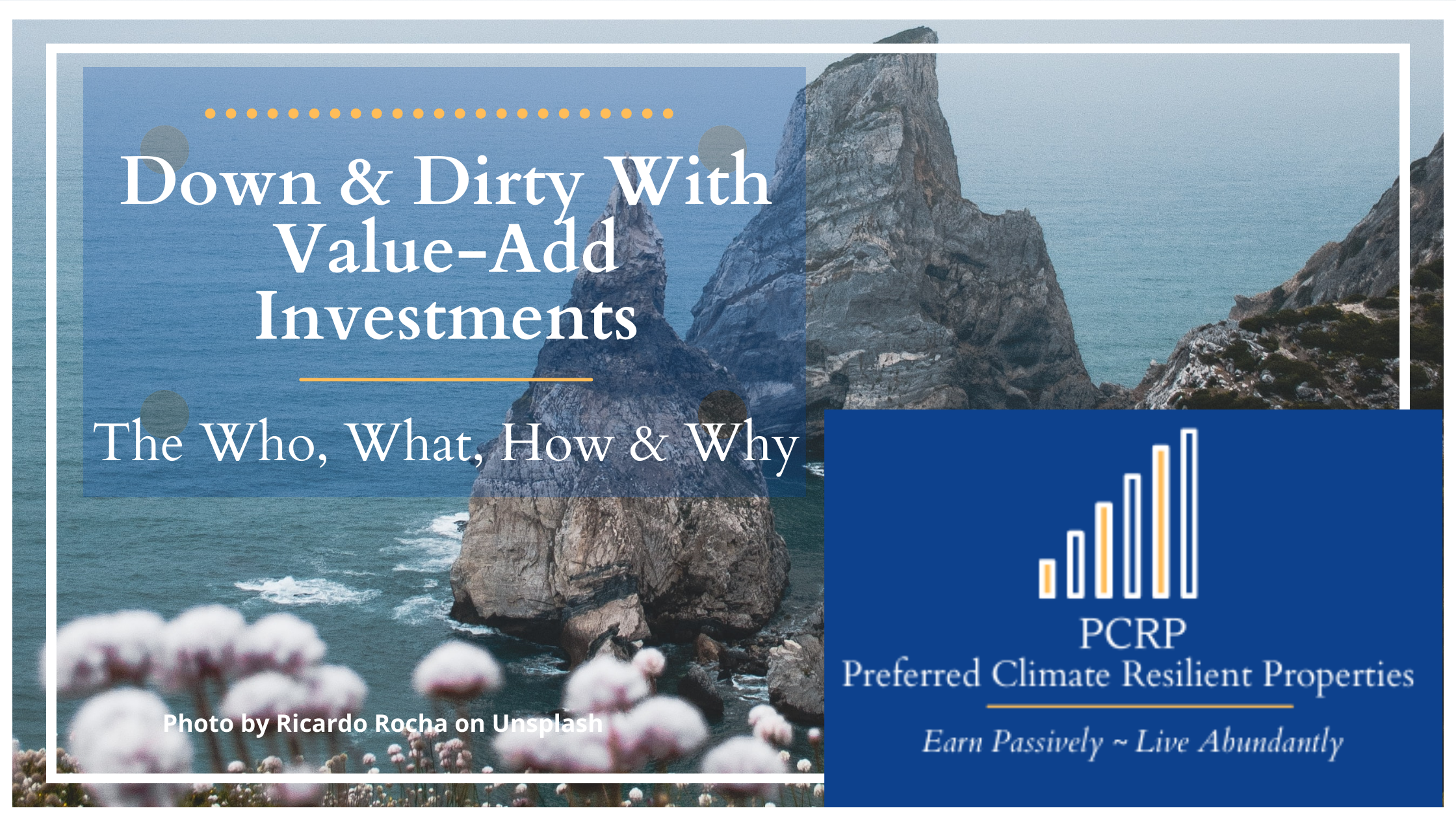 rocky cliff - Down & Dirty of Value-Add Investments