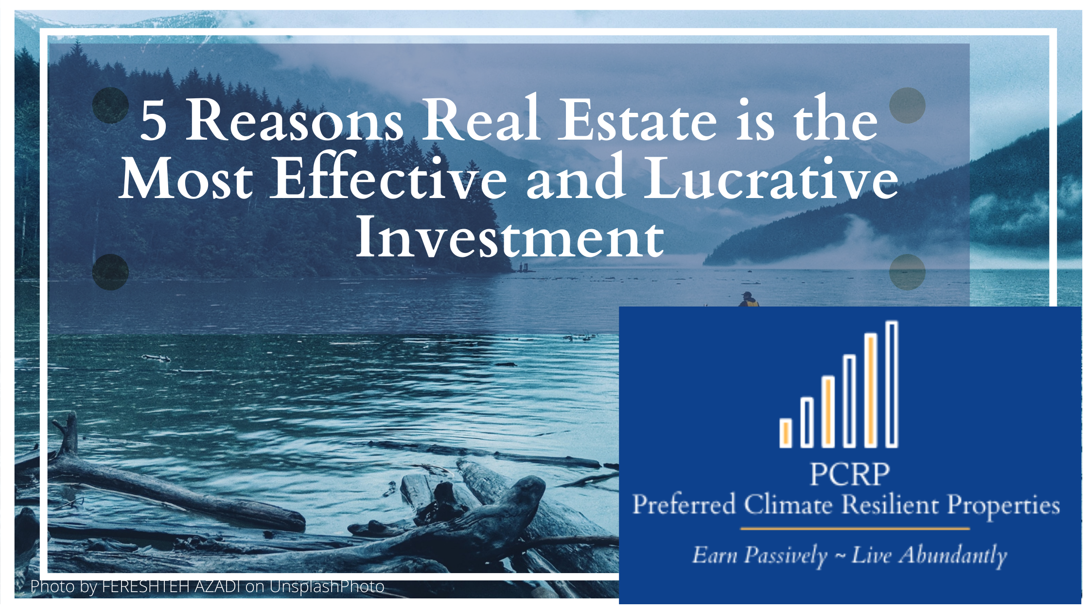 5 Reasons Why RE Most Lucrative Investment