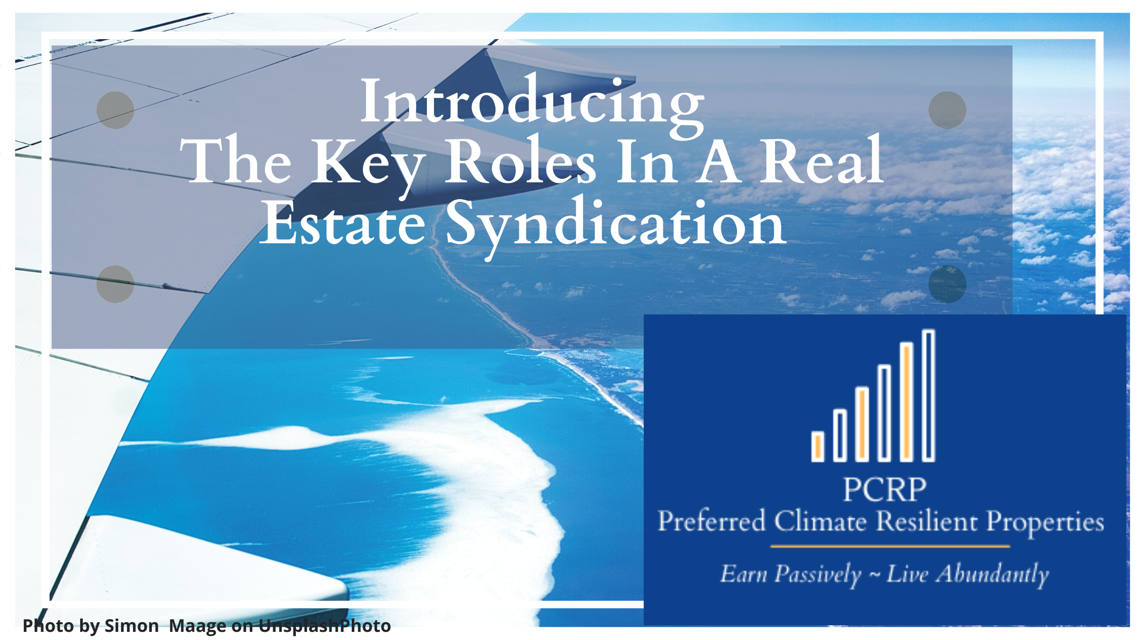 Key Roles in a Real Estate Syndication
