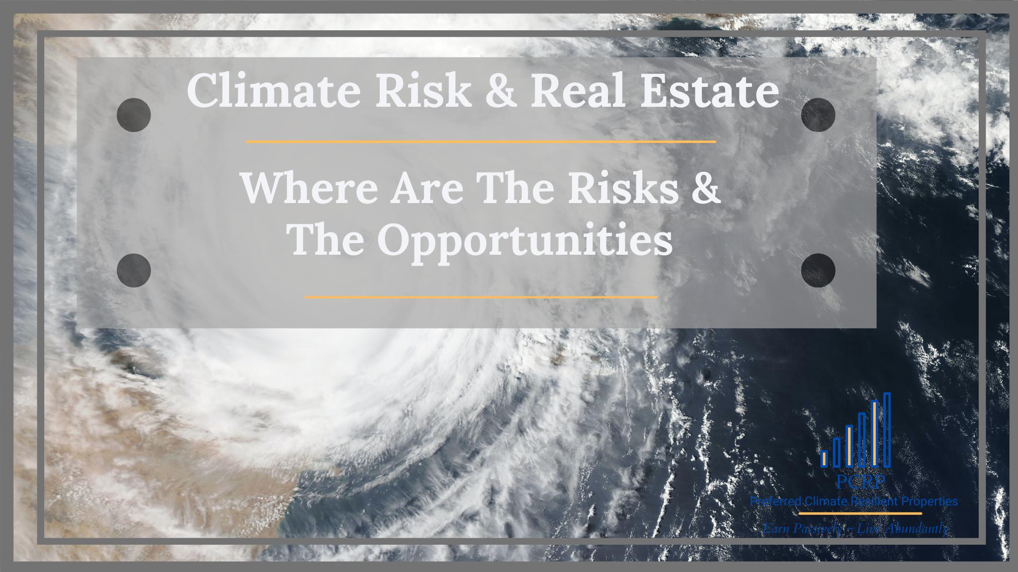 Climate Risk & Real Estate